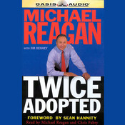 Twice Adopted, by Michael Reagan