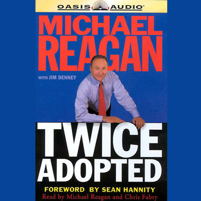 Twice Adopted Audiobook, by Michael Reagan