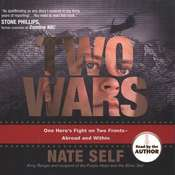 Two Wars: One Heros Fight on Two Fronts--Abroad and Within Audiobook, by Nate Self
