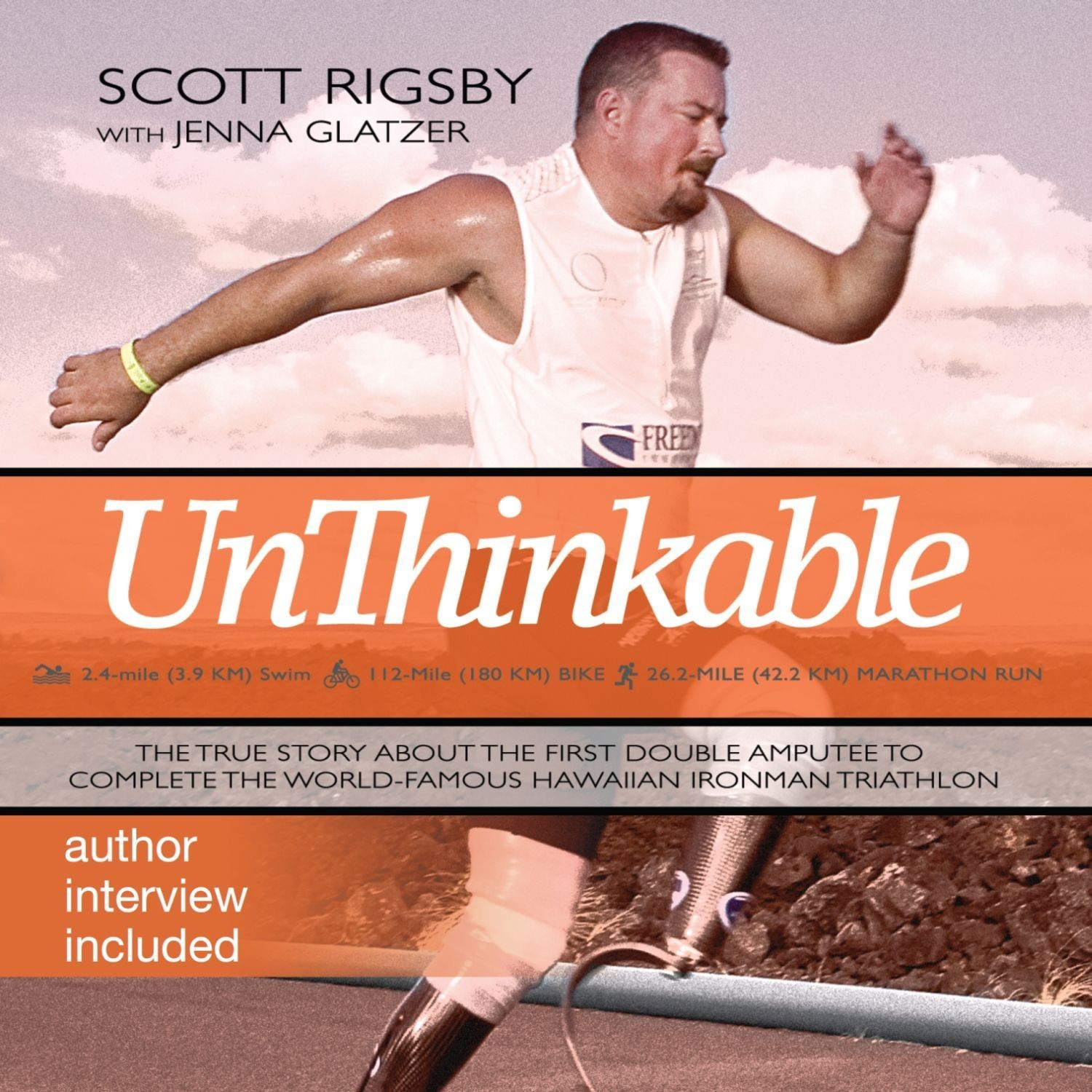 Printable Unthinkable: The Scott Rigsby Story Audiobook Cover Art