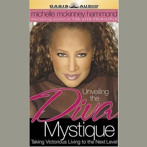 Printable Unveiling the Diva Mystique: Taking Victorious Living to the Next Level Audiobook Cover Art