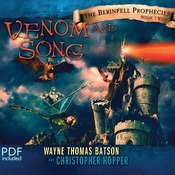 Venom and Song Audiobook, by Wayne Thomas Batson, Christopher Hopper