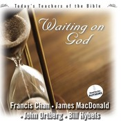 Waiting on God Audiobook, by Bill Hybels, Francis Chan, James MacDonald, John Ortberg, John Ortberg