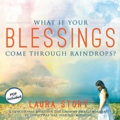 What If Your Blessings Come through Raindrops?: A 30 Day Devotional Audiobook, by Laura Story