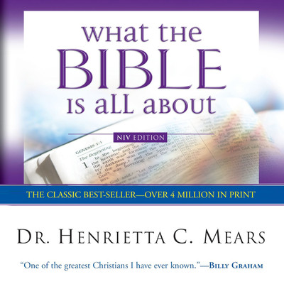 What the Bible Is All About Audiobook, by Henrietta Mears