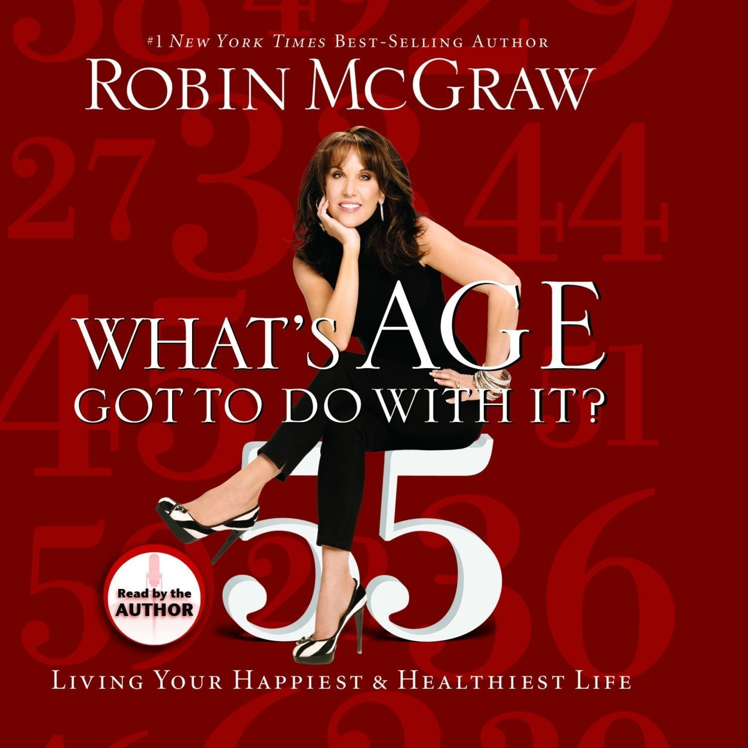 Printable What's Age Got to Do with It?: Living Your Healthiest and Happiest Life Audiobook Cover Art