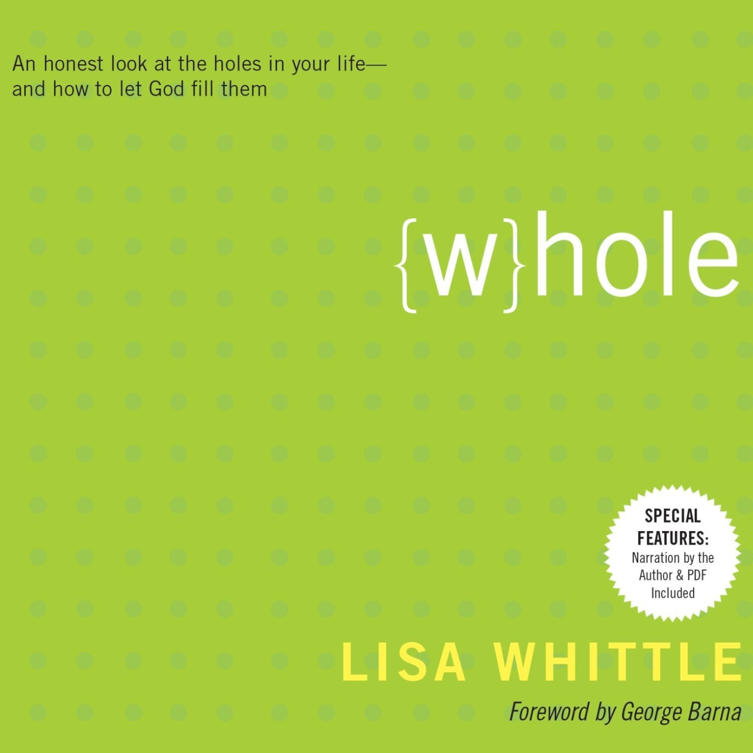 Printable Whole: An Honest Look at the Holes in Your Life - and How to Let God Fill Them Audiobook Cover Art
