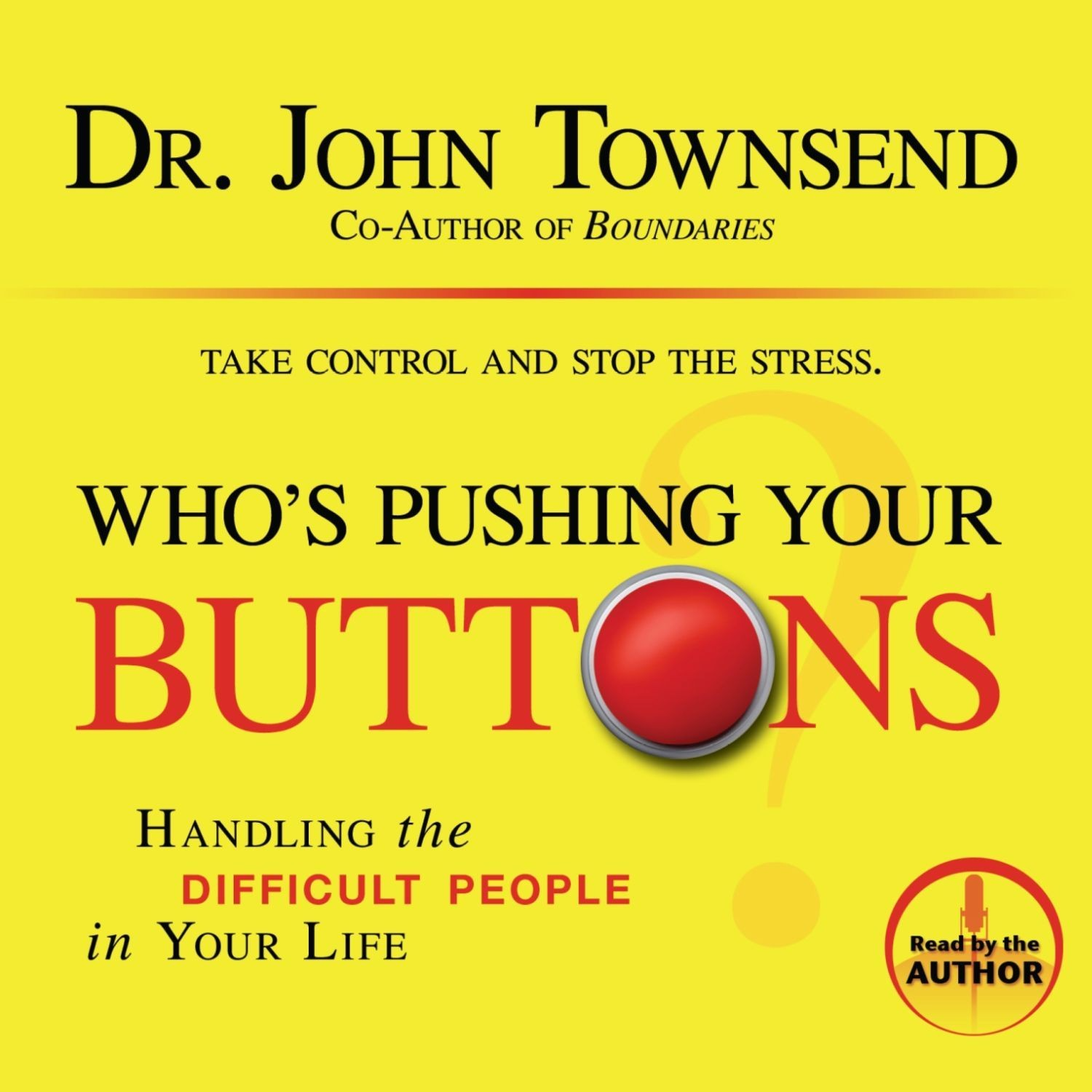 Printable Who's Pushing Your Buttons?: Handling the Difficult People in Your Life Audiobook Cover Art