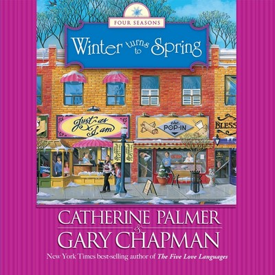 Winter Turns to Spring Audiobook, by Gary Chapman