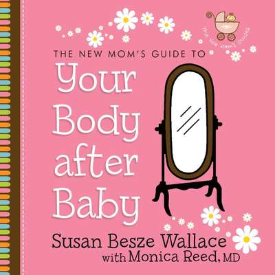 Your Body After Baby Audiobook, by Susan Besze Wallace