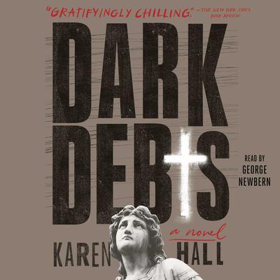 Dark Debts Audiobook, by Karen Hall