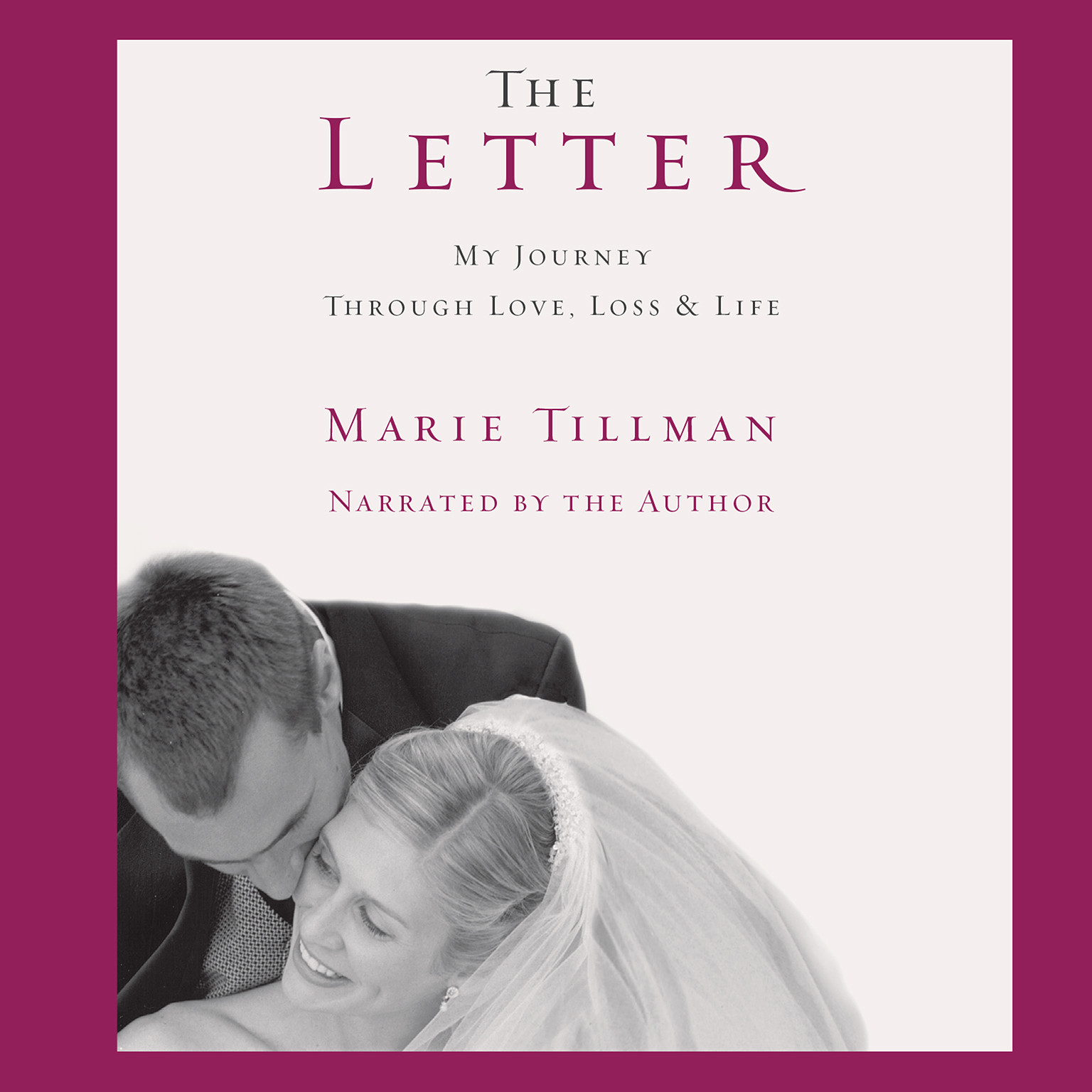 Printable The Letter: My Journey through Love, Loss, and Life Audiobook Cover Art