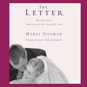 The Letter: My Journey through Love, Loss, and Life, by Marie Tillman