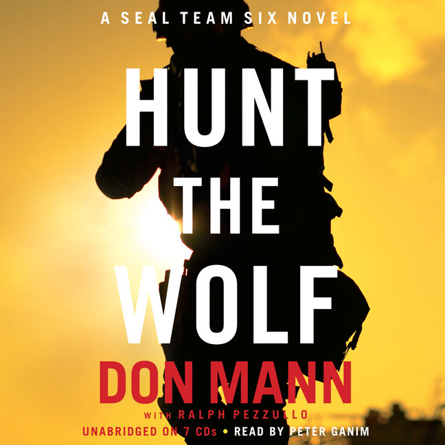 Printable Hunt the Wolf: A SEAL Team Six Novel Audiobook Cover Art