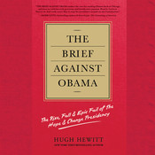 The Brief against Obama: The Rise, Fall & Epic Fail of the Hope & Change Presidency Audiobook, by Hugh Hewitt