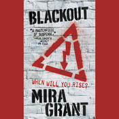 Blackout Audiobook, by Mira Grant, Seanan McGuire