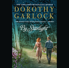 By Starlight Audiobook, by Dorothy Garlock