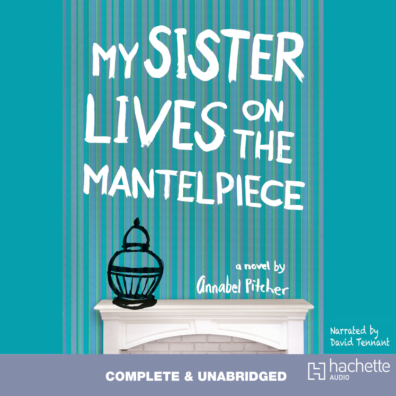 Printable My Sister Lives on the Mantelpiece Audiobook Cover Art