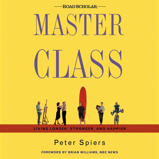 Printable Master Class: Living Longer, Stronger, and Happier Audiobook Cover Art