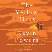 The Yellow Birds: A Novel Audiobook, by Kevin Powers