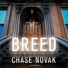 Breed: A Novel Audiobook, by Chase Novak