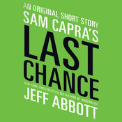 Sam Capra's Last Chance, by Jeff Abbott