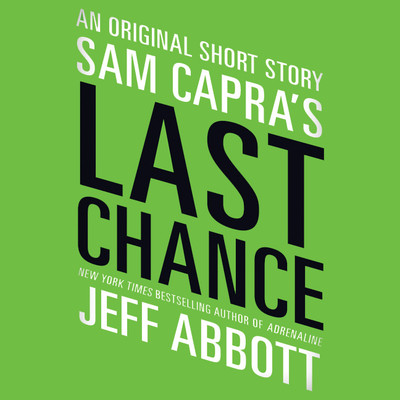 Sam Capras Last Chance Audiobook, by Jeff Abbott