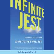 Infinite Jest: Part II Audiobook, by David Foster Wallace