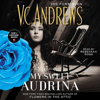 My Sweet Audrina Audiobook, by V. C. Andrews