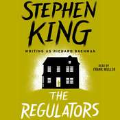 The Regulators Audiobook, by Stephen King