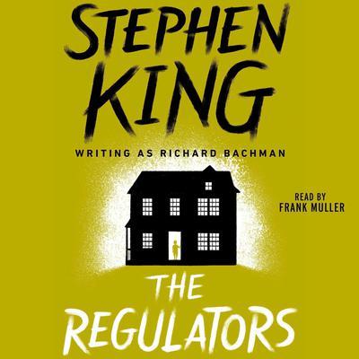 The Regulators Audiobook, by Stephen King