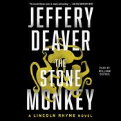 Stone Monkey: A Lincoln Rhyme Novel, by Jeffery Deaver