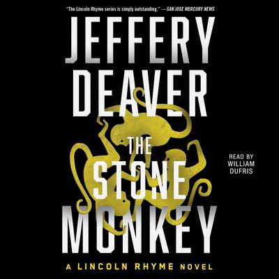 Stone Monkey: A Lincoln Rhyme Novel Audiobook, by
