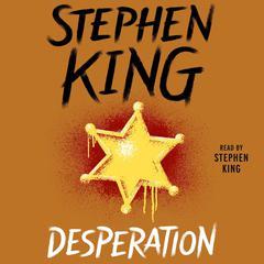 Desperation Audiobook, by Stephen King