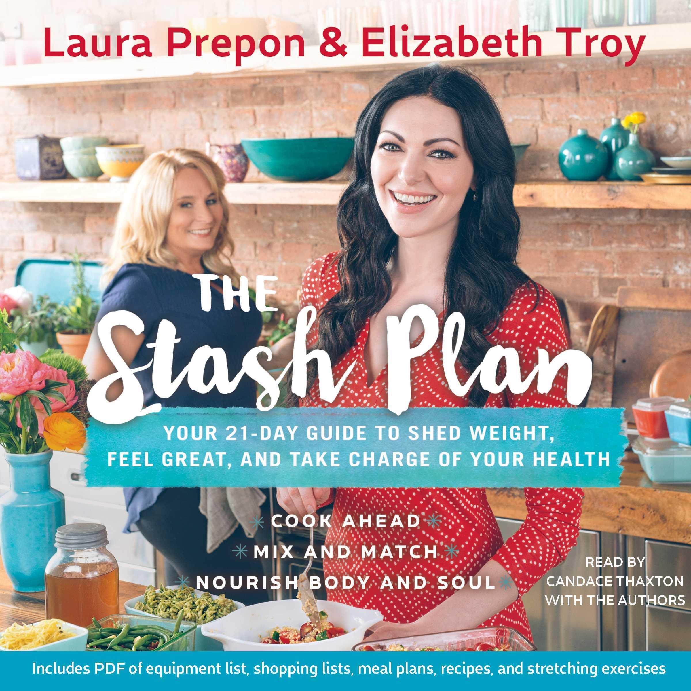 Printable The Stash Plan: Your 21-Day Guide to Shed Weight, Feel Great, and Take Charge of Your Health Audiobook Cover Art