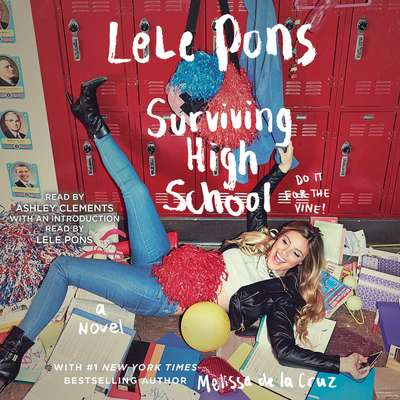 Surviving High School: A Novel Audiobook, by Melissa de la Cruz