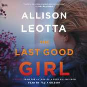 The Last Good Girl: A Novel Audiobook, by Allison Leotta