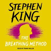 The Breathing Method Audiobook, by Stephen King
