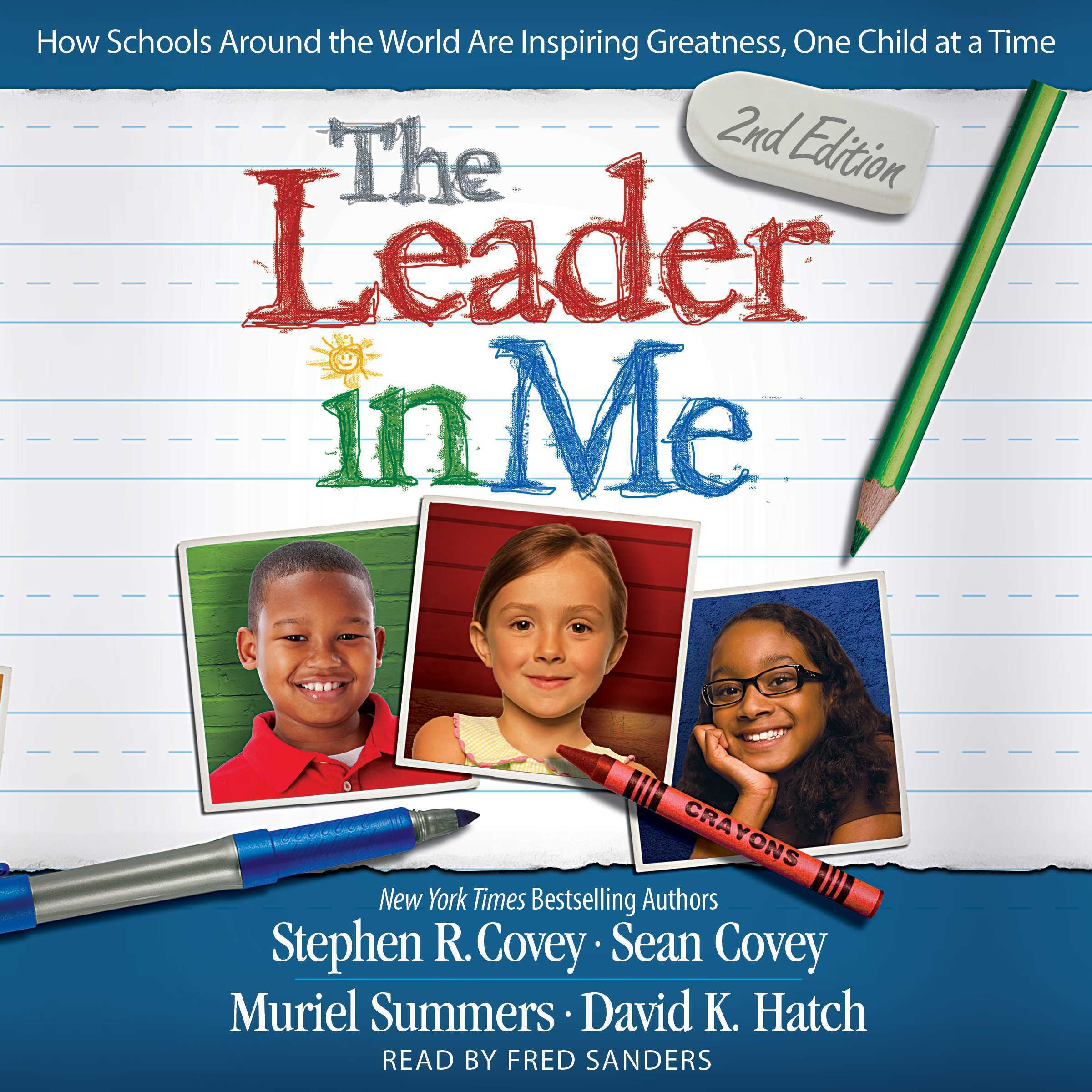 Printable The Leader In Me: How Schools Around the World Are Inspiring Greatness, One Child at a Time Audiobook Cover Art