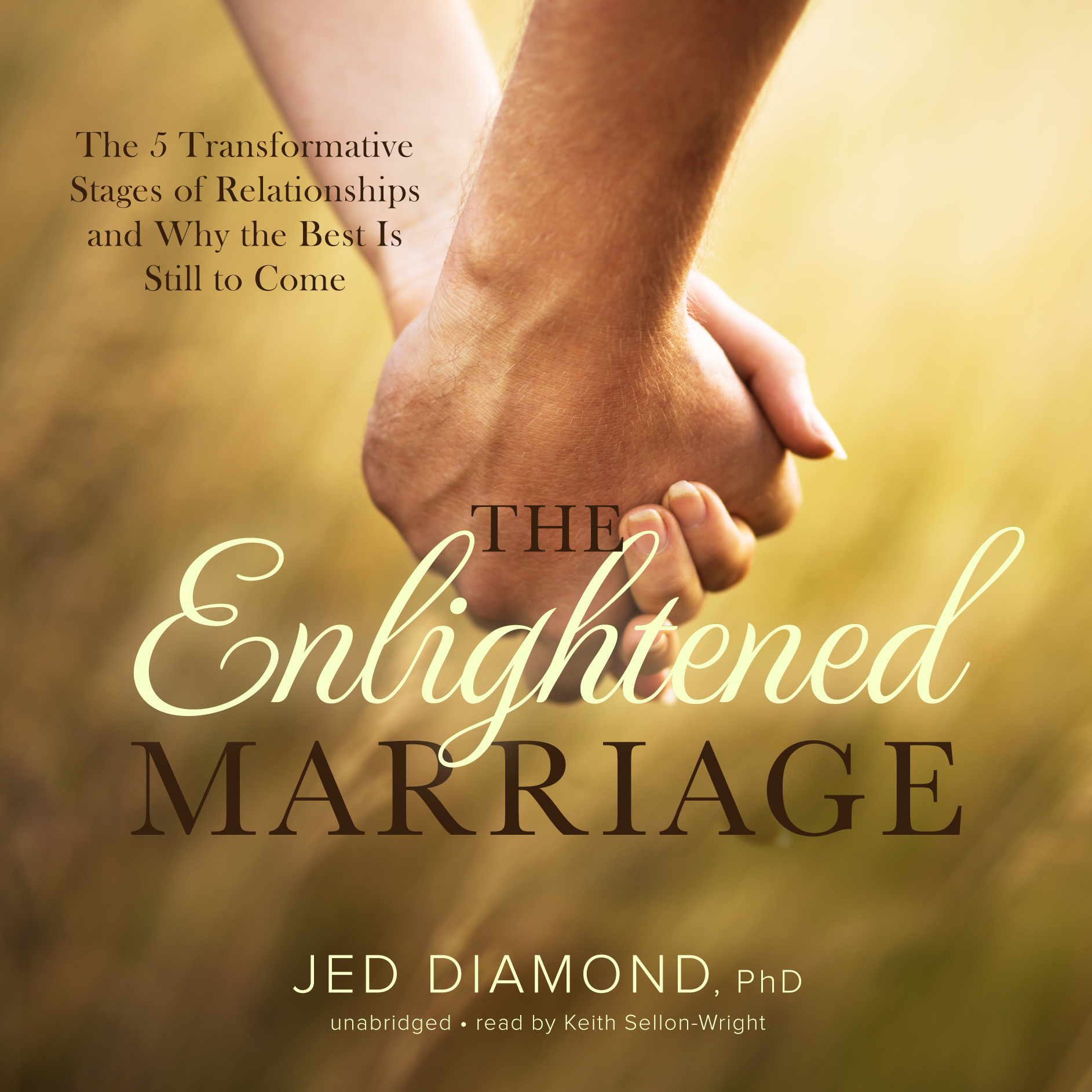 Printable The Enlightened Marriage: The 5 Transformative Stages of Relationships and Why the Best Is Still to Come Audiobook Cover Art