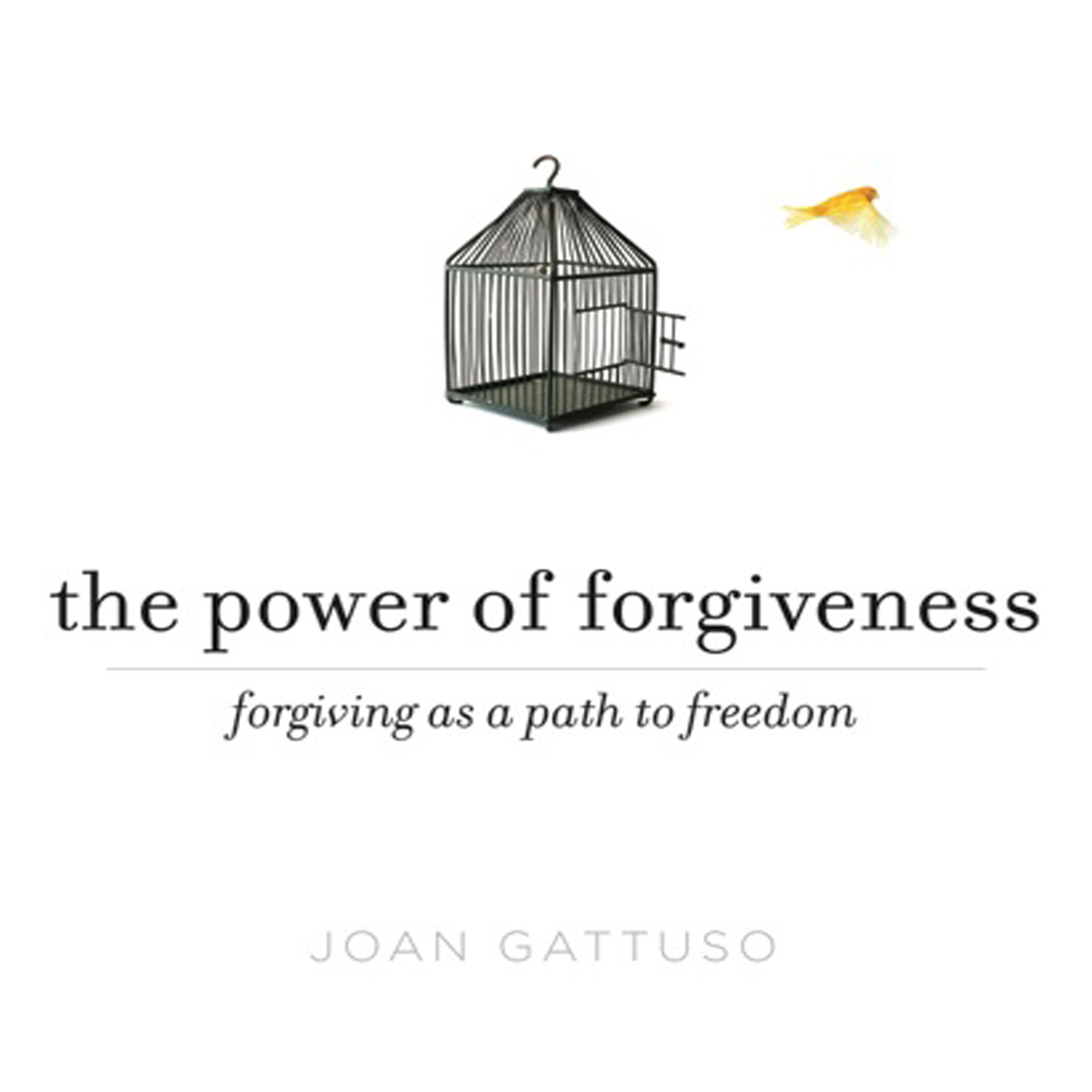 Printable The Power of Forgiveness: Forgiving as a Path to Freedom Audiobook Cover Art