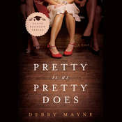 Pretty Is As Pretty Does Audiobook, by Debby Mayne