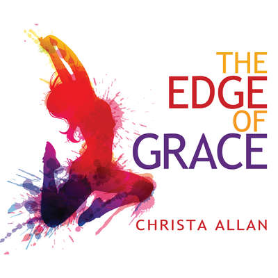 The Edge of Grace Audiobook, by Christa Allan