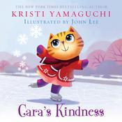 Caras Kindness Audiobook, by Kristi Yamaguchi