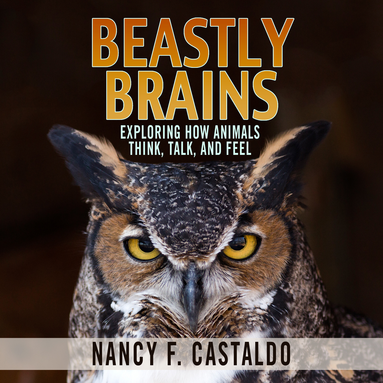 Printable Beastly Brains: Exploring How Animals Think, Talk, and Feel Audiobook Cover Art