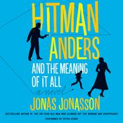 Hitman Anders and the Meaning of It All, by Jonas Jonasson, Rachel Willson-Broyles