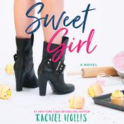 Sweet Girl Audiobook, by Rachel Hollis