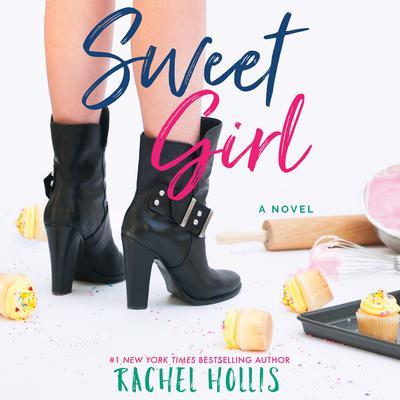 Sweet Girl Audiobook, by Rachel Hollis