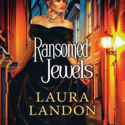 Ransomed Jewels Audiobook, by Laura Landon