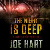 The Night Is Deep, by Joe Hart